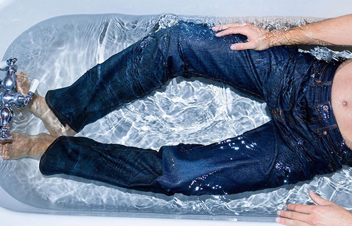 wear your jeans in the bathtub